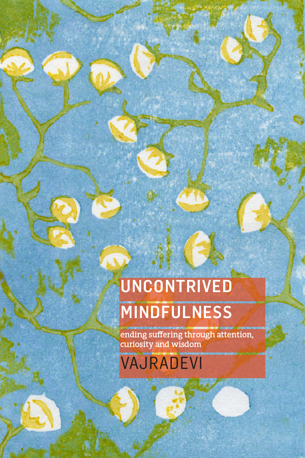 Uncontrived Mindfulness – publication day!